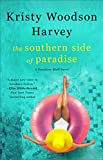 The Southern Side of Paradise (The Peachtree Bluff Series) by  Kristy Woodson Harvey in stock, buy online here