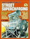 Street Supercharging, Pat Ganahl, 0931472172
