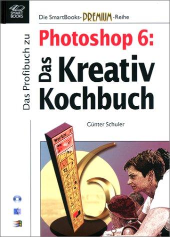 Das Profibuch zu Photoshop 6, m. CD-ROM