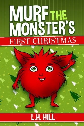 Murf the Monster's First Christmas pdf
