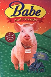 Babe and Friends: A Fold-out Pop-up Play Set from the New Feature Film Babe, Pig in the City