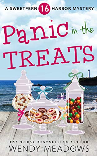 Panic in the Treats (Sweetfern Harbor Mystery Book 16) by [Meadows, Wendy]