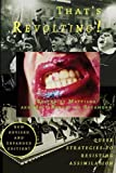 capa de That's Revolting!: Queer Strategies for Resisting Assimilation