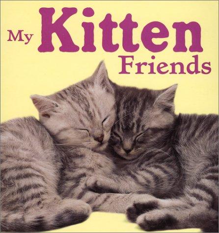 Read Online My Kitten Friends (Animal Photo Board Books) ebook
