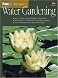 Ortho's All About Water Gardening (Ortho's All About Gardening)