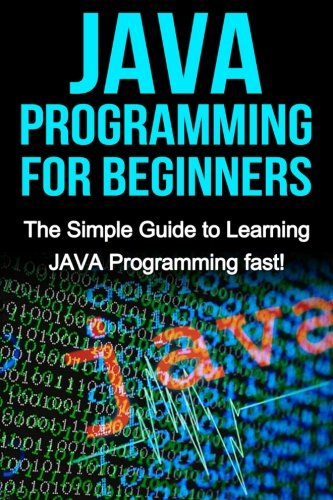 JAVA Programming for Beginners ISBN-13 9781517080402