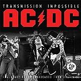 AC/DC - TRANSMISSION IMPOSSIBLE : 3CD SET