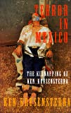 Terror in Mexico, Ken Krusensterna, 189344404X