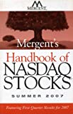 img - for Mergent's Handbook of NASDAQ Stocks Summer 2007: Featuring First-Quarter Results for 2007 book / textbook / text book
