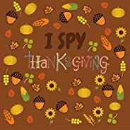 I Spy Thanksgiving: Alphabet A-Z For Kids Ages 2-5, Beautiful Designs