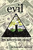 img - for Evil an American Novel book / textbook / text book