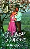A Taste of Honey, DeWanna Pace, 0515123870