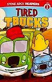 Tired Trucks, Melinda Melton Crow, 1434222993