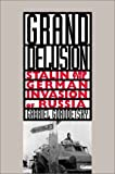 download ebook grand delusion: stalin and the german invasion of russia pdf epub