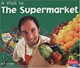 The Supermarket, Blake A. Hoena and B. A. Hoena, 073682393X