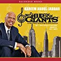 Master Intellects and Creative Giants: On the Shoulders of Giants Audiobook by Kareem Abdul-Jabbar Narrated by Jesse L. Martin