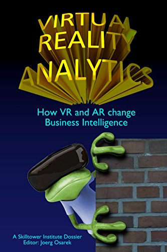 Virtual Reality Analytics: How VR and AR change Business - Virtual Change