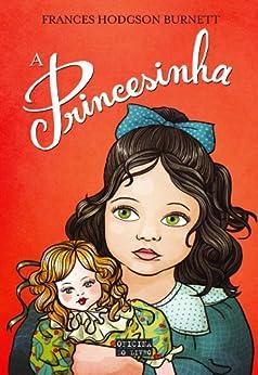 A Princesinha por [Burnett, Frances Hodgson]