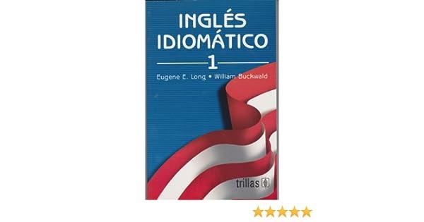 Ingles Idiomatico 1 Pdf