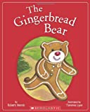img - for The Gingerbread Bear book / textbook / text book