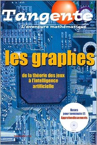 Livre Les graphes : De la théorie des jeux à l'intelligence artificielle pdf