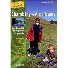 AUTOUR CHAMBÉRY ET AIX-LES-BAINS