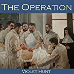 The Operation | Violet Hunt