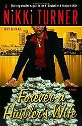 Forever a Hustler's Wife: A Novel (Nikki Turner Original)