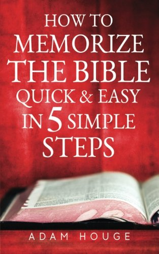Download How To Memorize The Bible Quick And Easy In 5 Simple Steps pdf epub