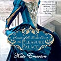 The Pleasure Palace: Secrets of the Tudor Court #1 Audiobook by Kate Emerson Narrated by Alison Larkin