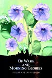 Of Wars and Morning Glories, Helene Setjo-Heijblom, 0595669441