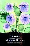 Of Wars and Morning Glories, Helene Setjo-Heijblom, 0595669441