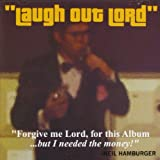 Laugh Out Lord