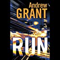 Run: A Novel Audiobook by Andrew Grant Narrated by Jon Lindstrom
