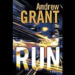 Run: A Novel | Andrew Grant