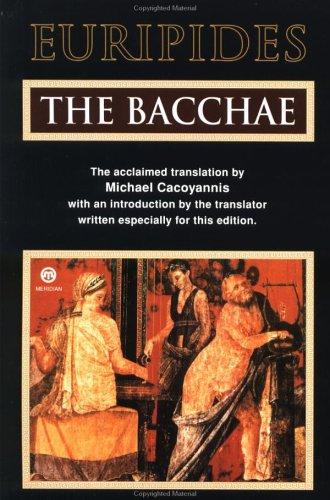 The Bacchae (Meridian classics)