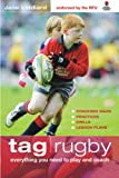 Tag Rugby: Everything You Need to Know to Play and Coach