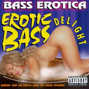Erotic Bass DelightExplicit Lyrics