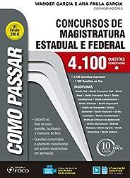Como passar em concursos de Magistratura Estadual e Federal - 4.100 questões - 3ª edição: 4.100 Questões Comen
