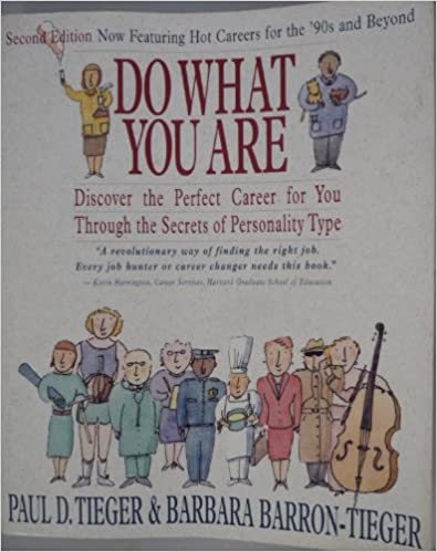 Book Do What You are: discover the Perfect Career for You Through the Secrets Of personality Type