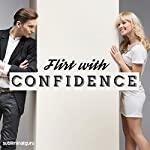 Flirt with Confidence: Chat Up Anyone, with Subliminal Messages |  Subliminal Guru