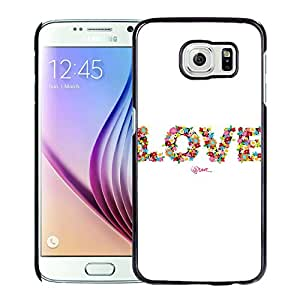 New Beautiful Custom Designed Cover Case For Samsung Galaxy S6 With Love Floral Typography Phone Case