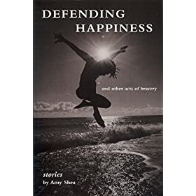 Learn more about the book, Defending Happiness, and Other Acts of Bravery