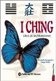 img - for I Ching - Libro de Las Mutaciones (Spanish Edition) book / textbook / text book