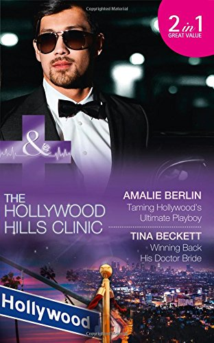 book cover of Taming Hollywood\'s Ultimate Playboy / Winning Back His Doctor Bride