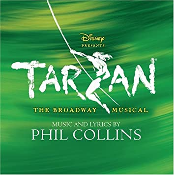 Tarzan - The Broadway Musical Original Broadway Cast