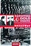 Gangsters and Gold Diggers, Jerome Charyn, 1568582781