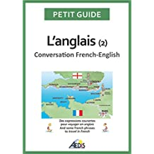 L'anglais: Conversation French-English (Petit guide t. 54) (French Edition)