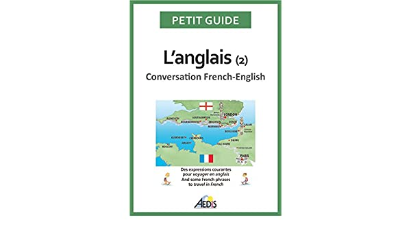 Langlais: Conversation French-English (Petit guide t. 54) (French Edition) eBook: Petit Guide: Amazon.es: Tienda Kindle