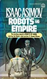 Robots and Empire, Isaac Asimov, 0345328949